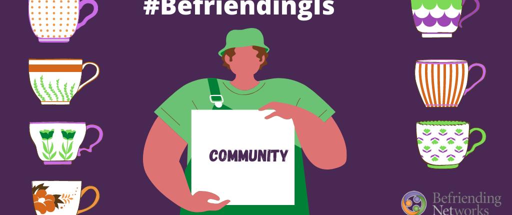 Befriending week, 1st to 7th November